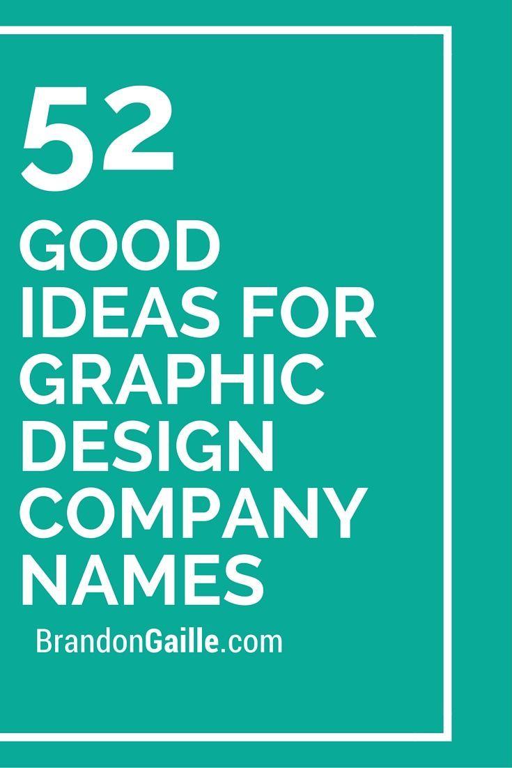 201 Good Ideas For Graphic Design Company Names Design Company Names Creative Company Names Graphic Design Company
