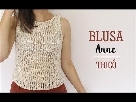 BLUSA ANNE - ESPECIAL FIM DE ANO | TRICÔ - YouTube