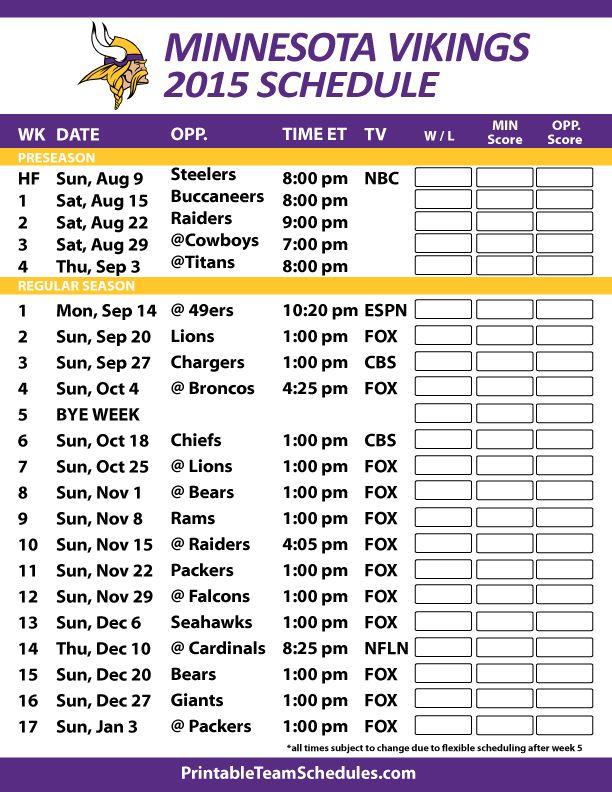 Minnesota Vikings 2015 Schedule. Printable version here: http://printableteamschedules.com/NFL/minnesotavikingsschedule.php