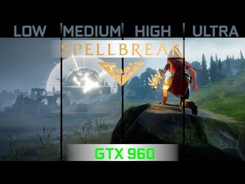 SpellBreak – 960 GTX 2GB | Ryzen 5 1600 | 1080p Benchmark