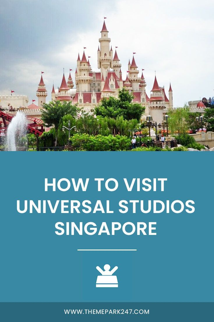 Universal Studios Singapore Tips Theme Park 247 In 2020 Singapore Travel Travel Destinations Asia Universal Studios Singapore