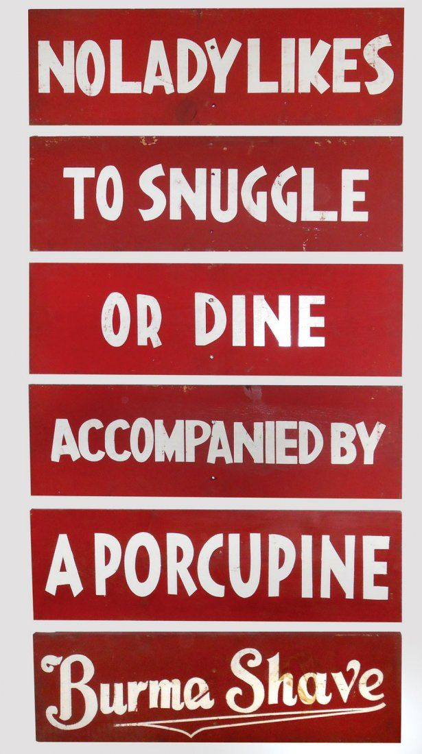 """Burma Shave roadside signs- -Signs appeared in """"1927"""" began disappearing """"1963""""!"""