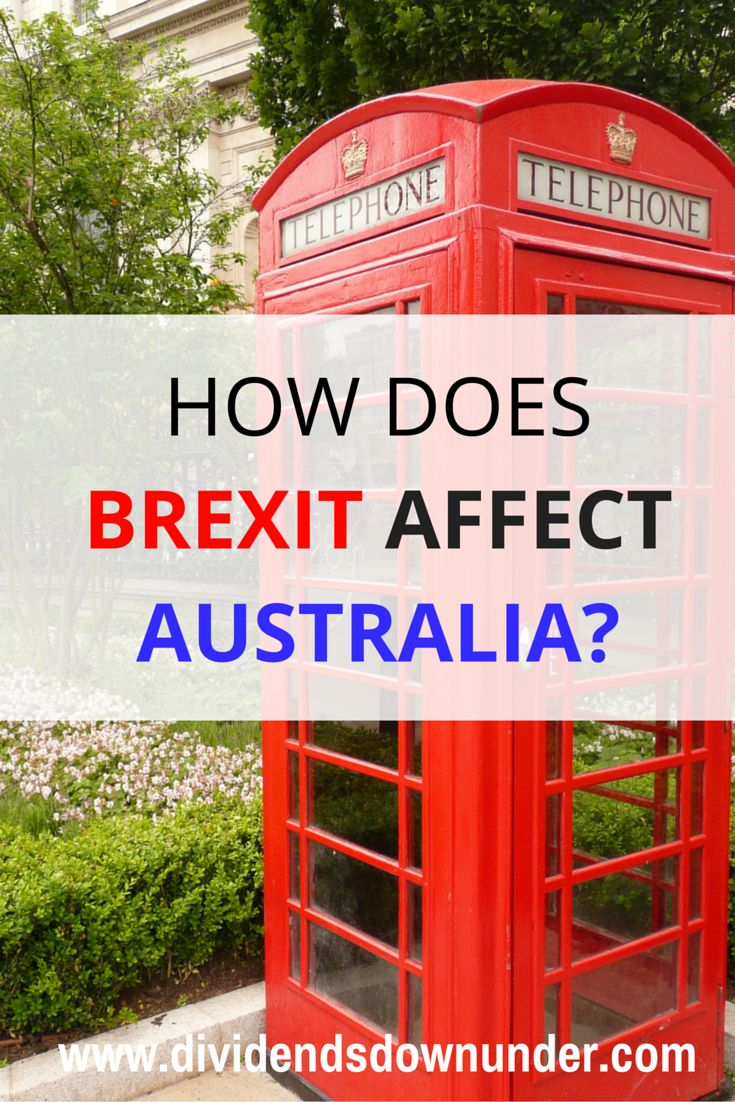 How does Brexit affect Australia? The UK population voted to leave the EU in a referendum. How long it will take is one thing, but what will the world look like when everything is finished? How will the ripples affect Australia?.. Australian Personal Finance blog https://dividendsdownunder.com