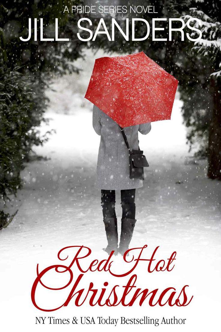 Amazon.com: Red Hot Christmas (Pride Series Romance Novels (Volume 6)) eBook: Jill Sanders: Kindle Store