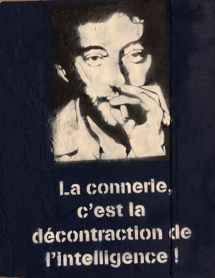 Serge Gainsbourg citation en pochoir sur coque de bateau. La connerie c'est la décontraction de l'intelligence! Serge Gainsbourg format 57X65 https://www.facebook.com/Mathieu-création-117839098637341/?ref=bookmarks  Contact: mathieucreation@yahoo.com