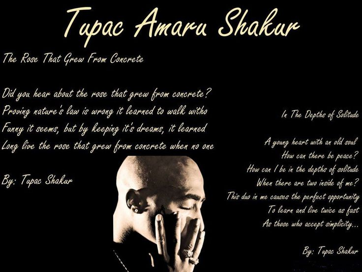 13.Overlooked by his rapping, activist side or acting, one of the most influential African American through poetry, would be Tupac Shakur. http://images5.fanpop.com/image/photos/25700000/Tupac-1024x768-tupac-shakur-25745339-1024-768.jpg