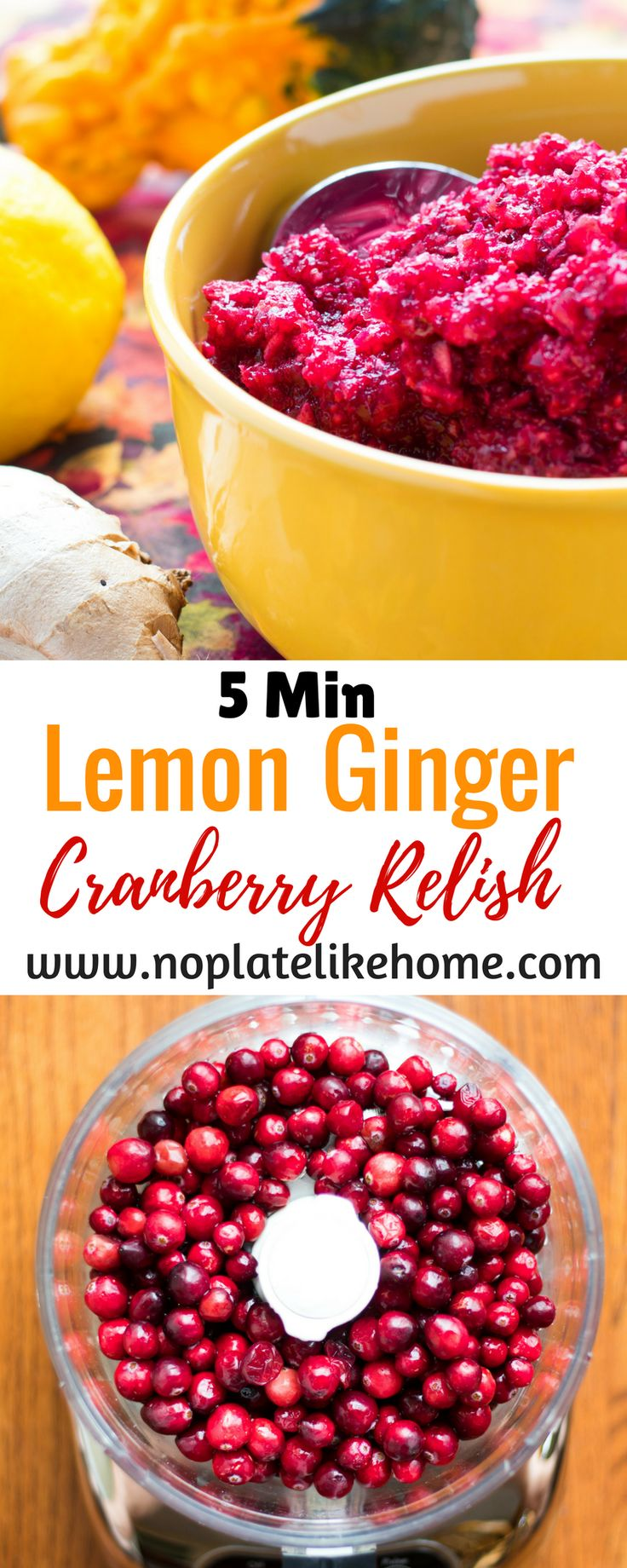 Lemon Ginger Cranberry relish is tart but, not too sweet and tastes great with Thanksgiving turkey. It is made with fresh cranberries, pineapple juice, grated ginger, lemon zest, cloves and sugar. It only takes minutes to make with a food processor and freezes well. Why buy canned cranberry sauce? Pin for later.