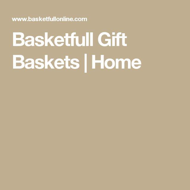 Basketfull Gift Baskets | Home