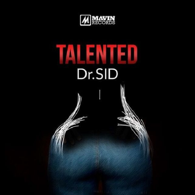 VIDEO: Dr Sid - Talented - Gidipotion   Nigerian Music Online