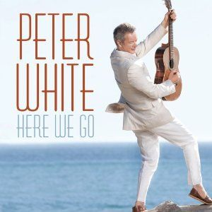Peter White - Here We Go (2012) Album Tracklist