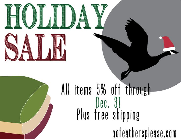 Stock up on warm, organic, and USA-made blankets and mattress covers this holiday season at www.nofeathersplease.com. 5% off and free shipping on all orders! Sale ends Dec. 31  *Excludes orders shipped to AK, HI, and Canada