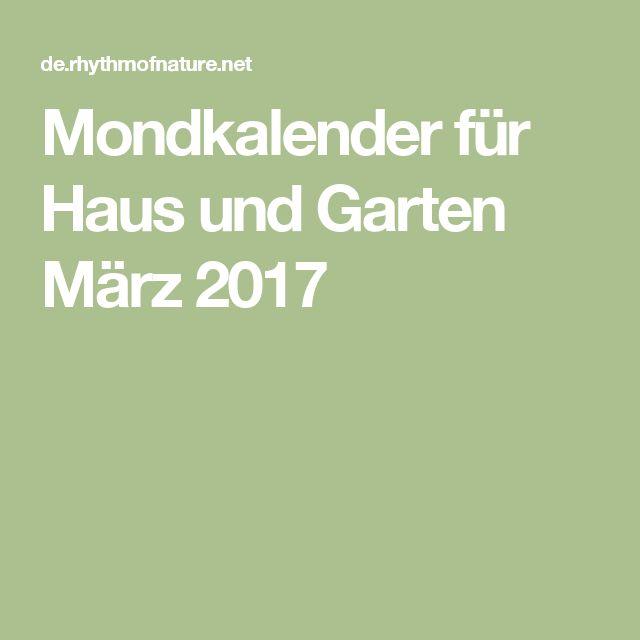 Mondkalender für Haus und Garten März 2017