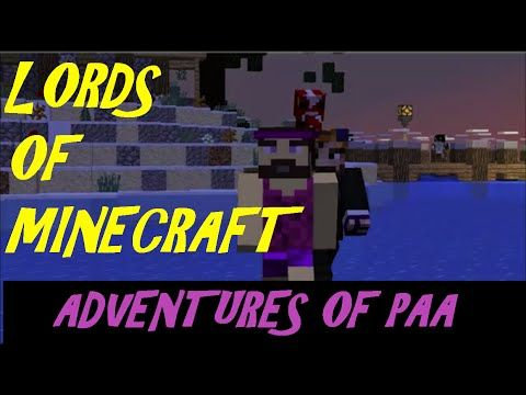Lords Of Minecraft Adventures Of PAA