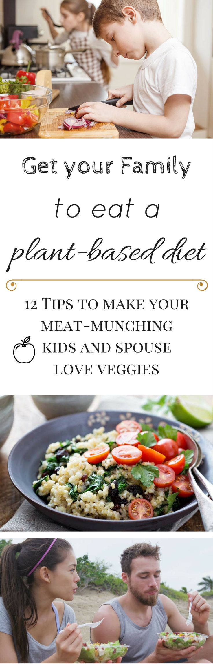 Are you the only #Vegan at home and would like your family to transition to this #Diet as well? Here are some ideas on how to get your meat-loving spouse and kids to embrace veggies and get away from the animal products.