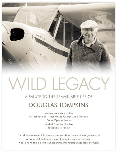 Wild Legacy | A Salute to the Remarkable Life of Douglas Tompkins