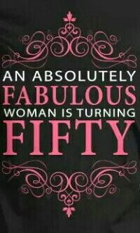 An Absolutely Fabulous Woman is turning Fifty....