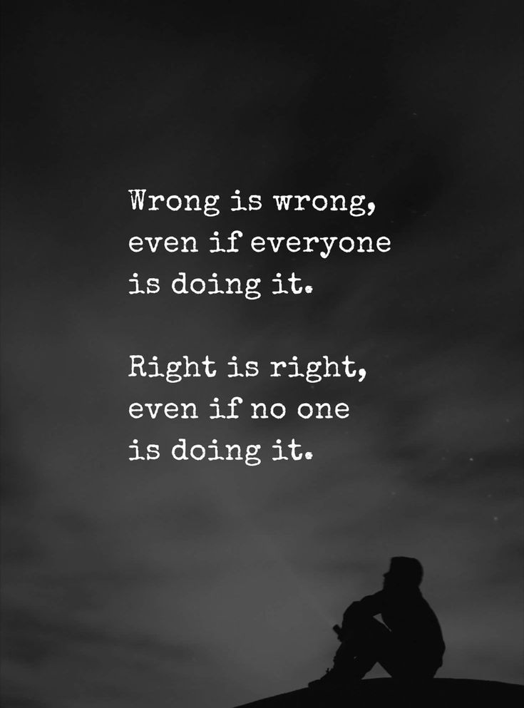 Amen! I will always do the right thing, and will always be genuinely me no matter what the rest of the dumb world does.