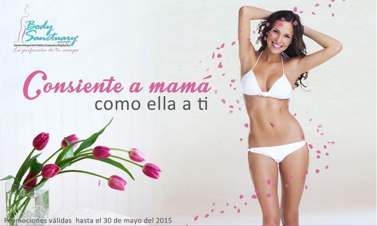 Estamos en el mes de #Mamá, consientela como ella a ti con nuestras promociones.