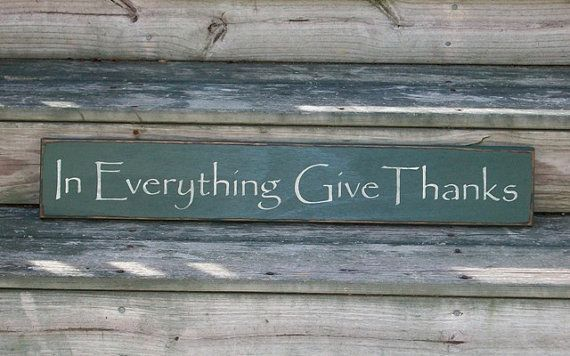 In Everything Give Thanks ($20.00)
