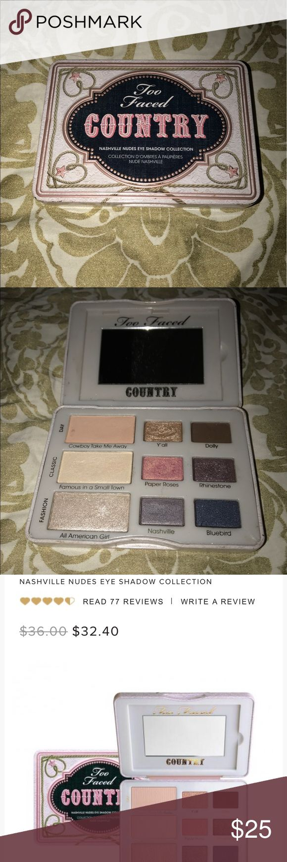 Too Faced Country Palette Gently used! Too Faced Makeup Eyeshadow