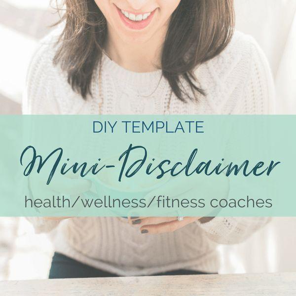 Diy Mini Disclaimer Health Wellness Fitness Coaches New Ideas Health Wellness Fitness Health Coach Business Wellness Fitness