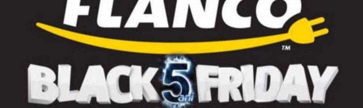 Oferta de Black Friday la Flanco.ro