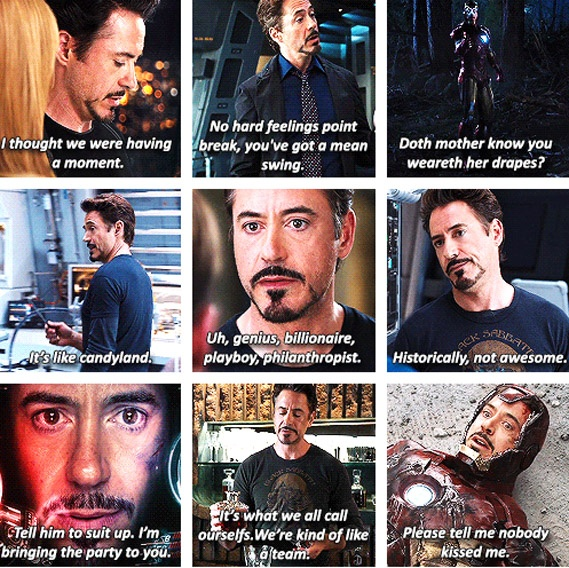 Tony Stark quotes (The Avengers) I kinda hate that is was so off-balance, but he made the movie.