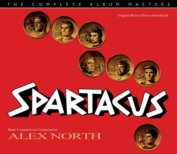 Spartacus (Varese Sarabande Ltd.) Composer: Alex North - Available Now: Varese Sarabande  (U.S.)