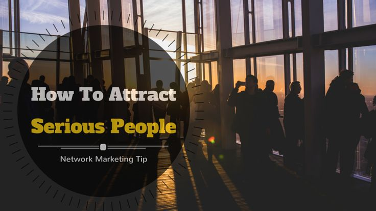 If you want to attract serious people to your #NetworkMarketing business, this tip may help: http://brandonline.michaelkidzinski.ws/network-marketing-tip-how-to-attract-serious-people/