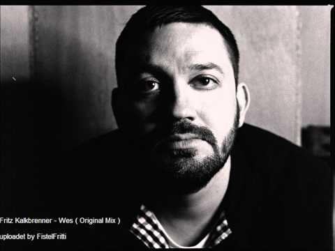 Fritz Kalkbrenner - Wes ( Original Mix )
