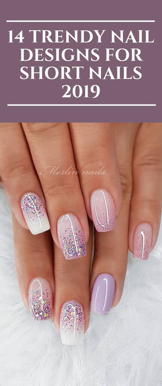 14 Trendy Nail Designs für kurze Nägel 2019 #nails #nail #NailDesigns #Nailart # … – Nails and Makeup