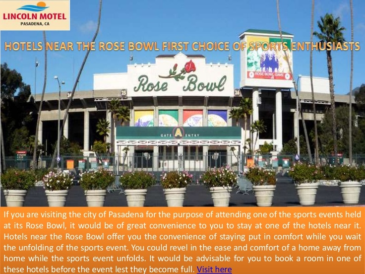 Hotels Near The Rose Bowl First Choice Of