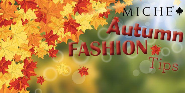 Miche Autumn Fashion Tips - 09/30/15