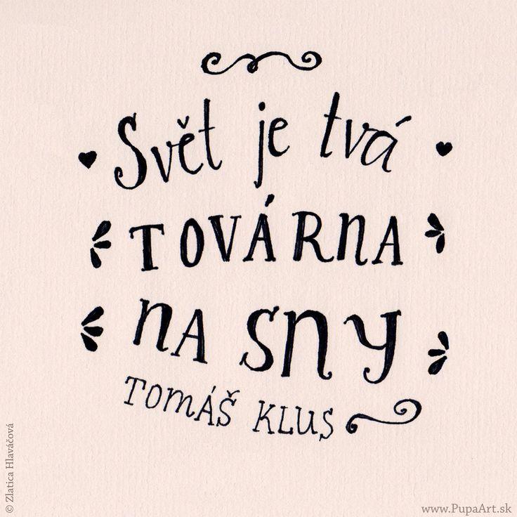 287/365 Svět je tvá továrna na sny... Tomáš Klus