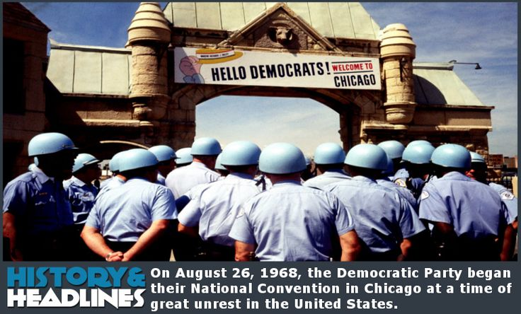 History: August 26, 1968: 3 Embarrassing Democratic National Conventions - http://www.historyandheadlines.com/history-august-26-1968-3-embarrassing-democratic-national-conventions/