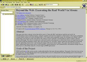 Mosaic foi o segundo navegador web gráfico. Saíu en 1993 e deixou de desenvolverse en xaneiro de 1997. Mosaic tivo un éxito rápido pola súa interface gráfica, pola súa facilidade de uso centrado no uso do rato e a utilización de gráficos e botóns para as funcións.