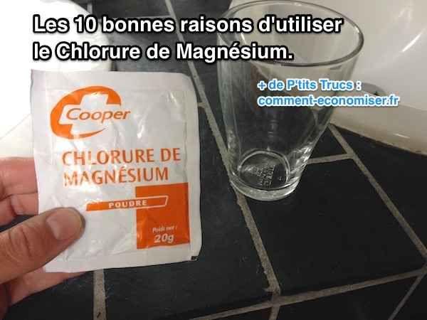 10 Bonnes Raisons d'Utiliser le Chlorure de Magnésium.
