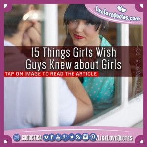 15 Things Girls Wish Guys Knew about Girls