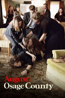 August: Osage County / A play, then a film -- amazing family dynamics!