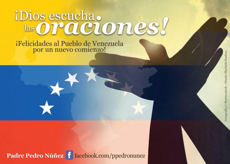 Palabras del Padre Pedro Núñez. Dios escucha las oraciones. ¡Felicidades al pueblo de Venezuela por un nuevo comienzo! –Padre Pedro Nuñez  #Venezuela #VenezuelaLibre