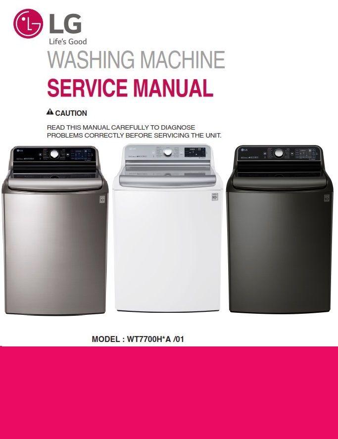 LG WT7700HKA WT7700HVA WT7700HWA Washer Service Manual | LG Washer