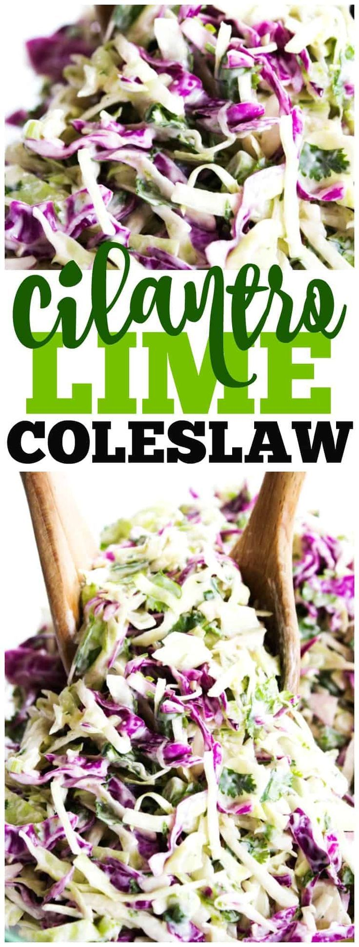 CILANTRO LIME COLESLAW deliciously light and refreshing, this twist on your traditional coleslaw is absolutely perfect for tacos, barbecues or as a salad. #coleslaw #recipe #sidedish #salad #cilantrolime