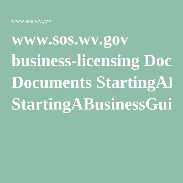 www.sos.wv.gov business-licensing Documents StartingABusinessGuide.pdf