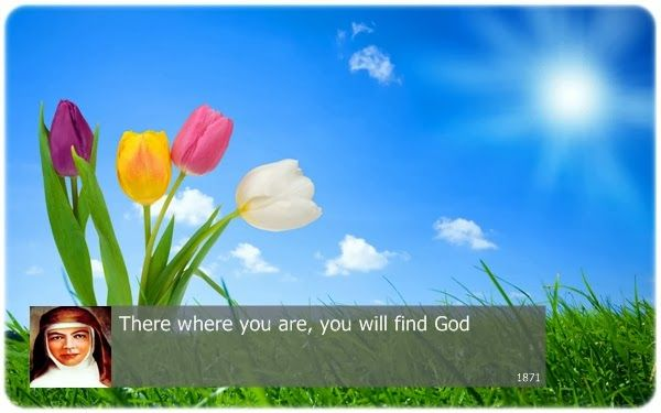 There where you are, you will find God