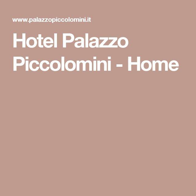 Hotel Palazzo Piccolomini - Home
