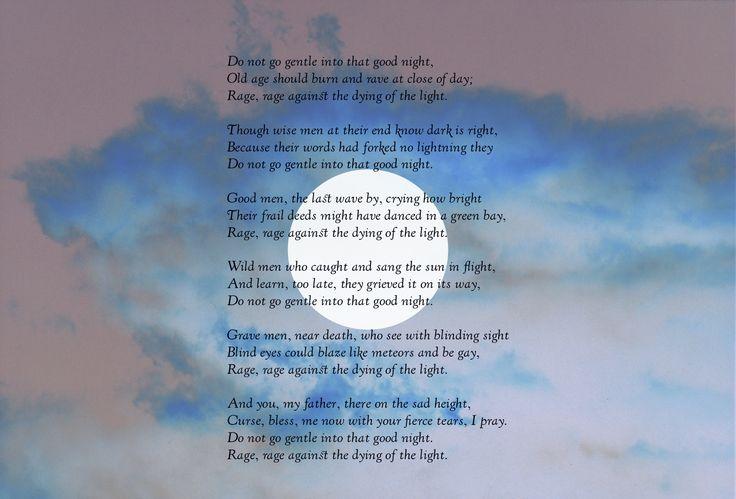 """Don't go gentle into that good night"" poem by Dylan Thomas (1953), design by Karoliina Pärnänen (2017)."