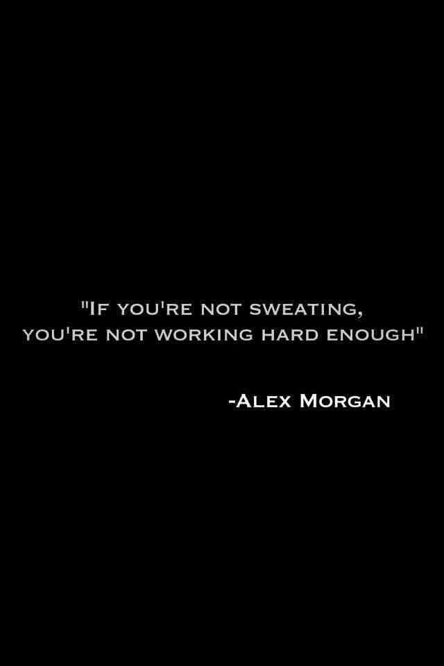 #Soccer #Quotes - Alex Morgan