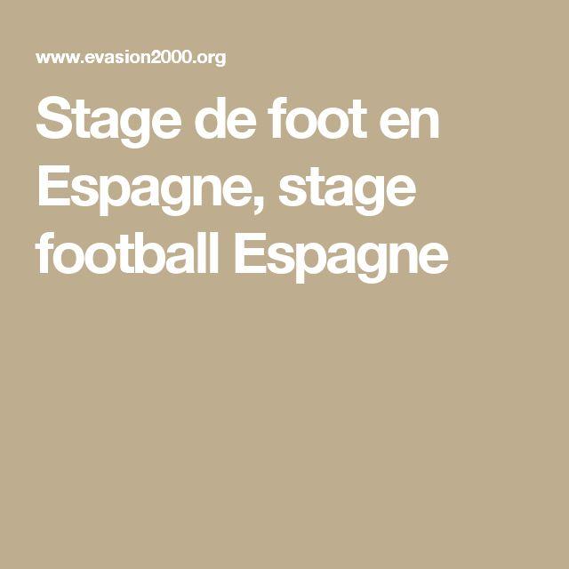 Stage de foot en Espagne, stage football Espagne