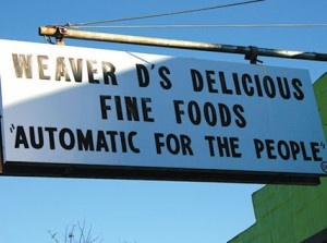Weaver D's - an Athens, Georgia institution made famous by R.E.M. Best soul food in the Classic City. It's automatic for the people y'all!