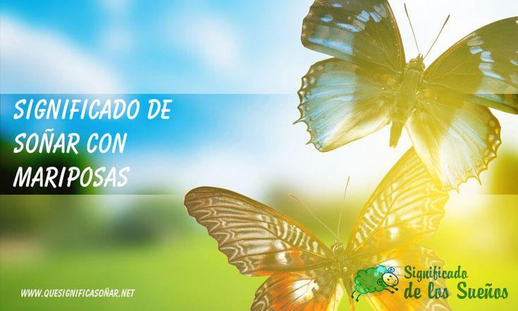 Significado de soñar con mariposas - https://xn--quesignificasoar-kub.net/significado-de-sonar-con-mariposas/ #sueños #soñar #significadoDeLosSueños